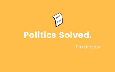 Politics Solved
